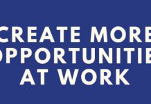 Create More Opportunities At Work